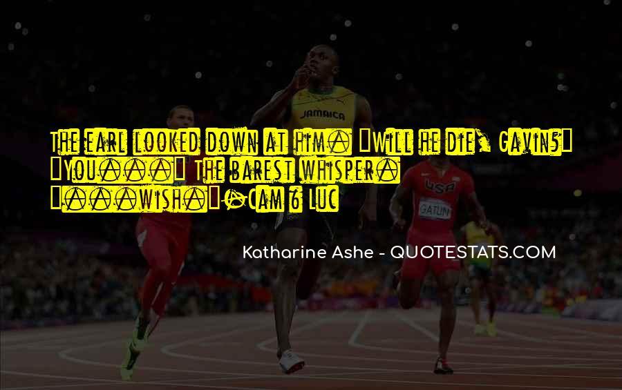 Katharine Ashe Quotes #1243875