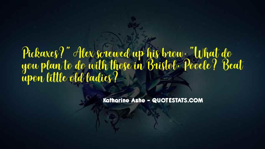 Katharine Ashe Quotes #1711233