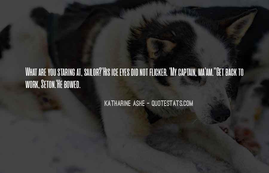 Katharine Ashe Quotes #1714982