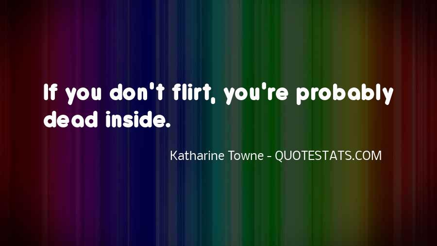 Katharine Towne Quotes #1170859