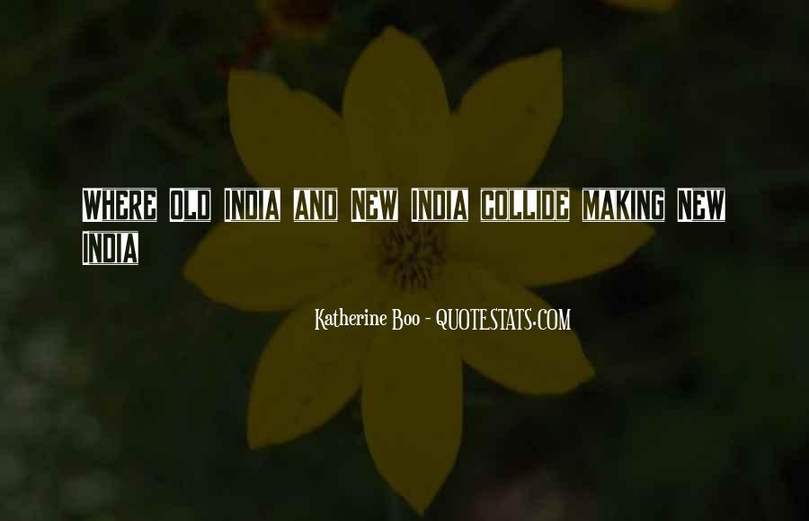 Katherine Boo Quotes #1133212