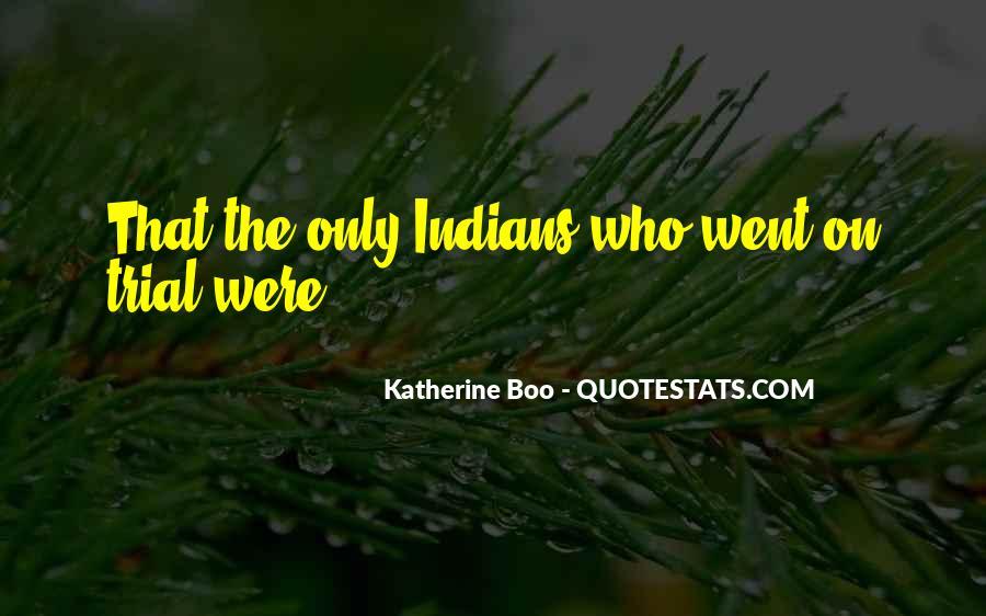 Katherine Boo Quotes #598991