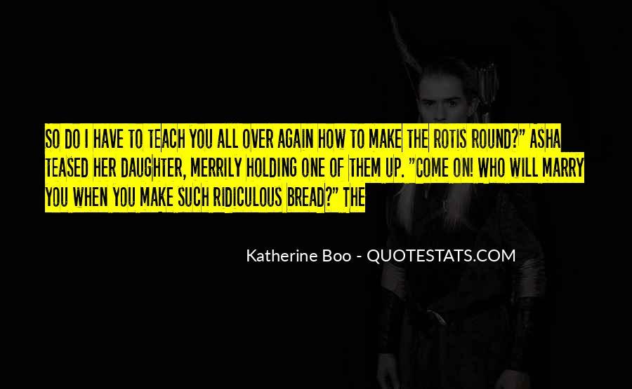 Katherine Boo Quotes #736169