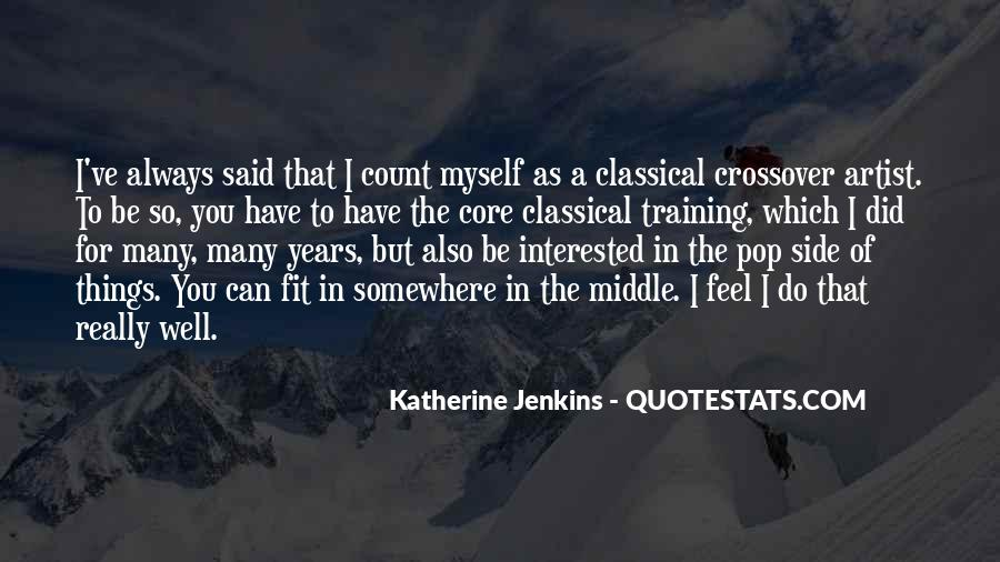 Katherine Jenkins Quotes #1612230