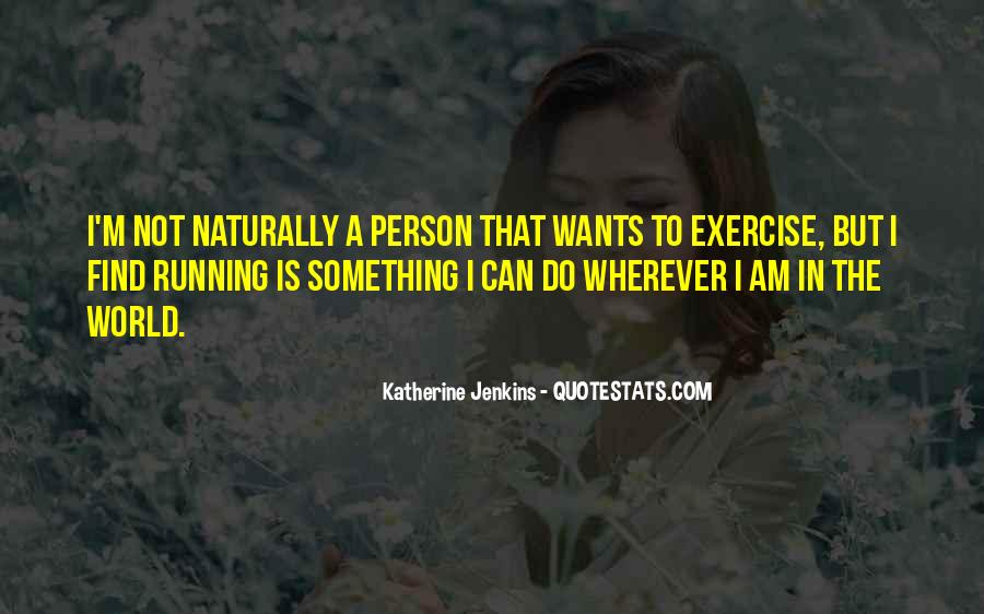 Katherine Jenkins Quotes #584191