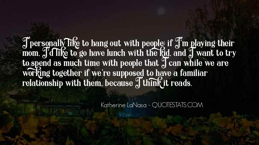Katherine LaNasa Quotes #1694295