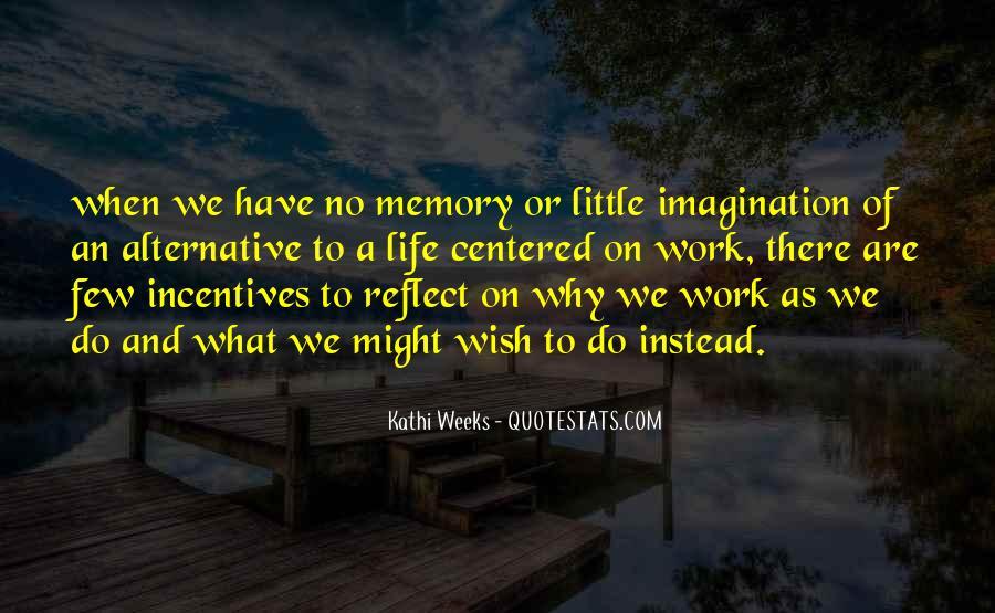 Kathi Weeks Quotes #366126