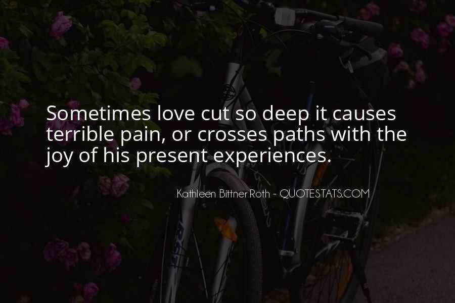 Kathleen Bittner Roth Quotes #1213693