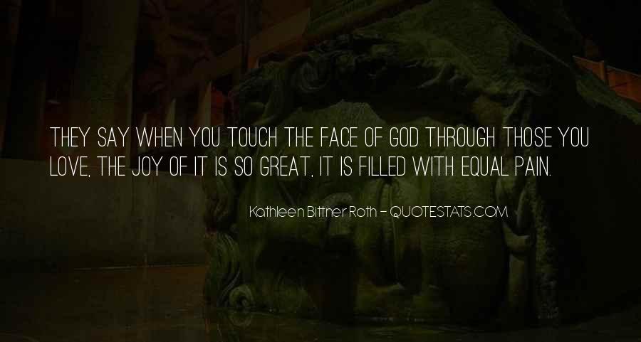Kathleen Bittner Roth Quotes #617481