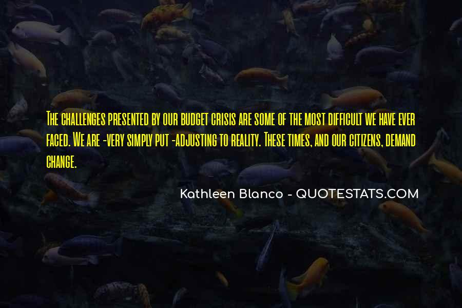 Kathleen Blanco Quotes #1136195