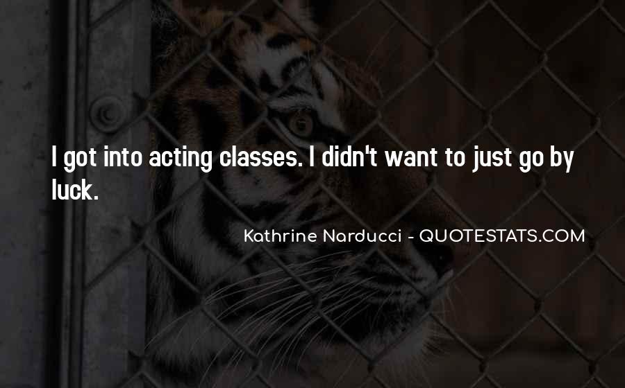 Kathrine Narducci Quotes #1848684