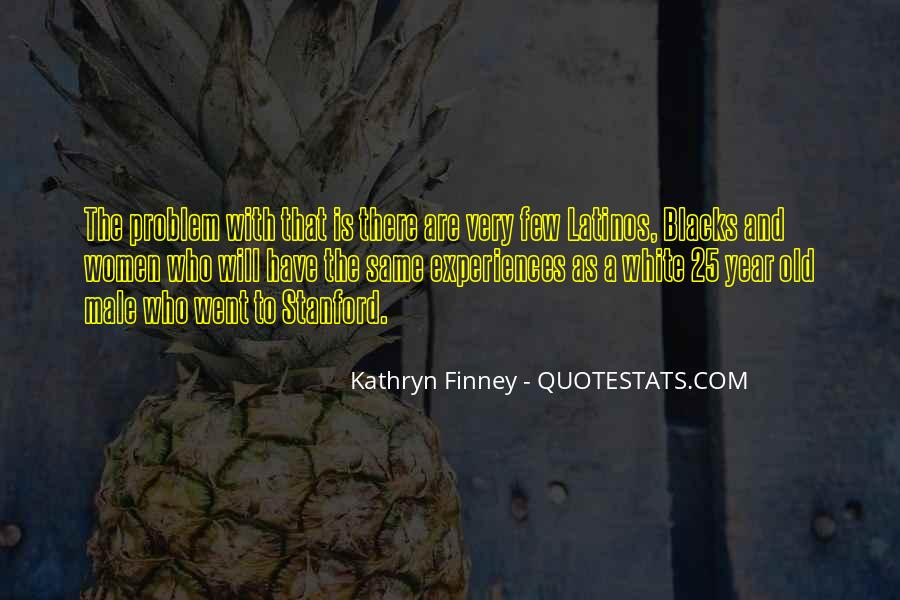 Kathryn Finney Quotes #1041833
