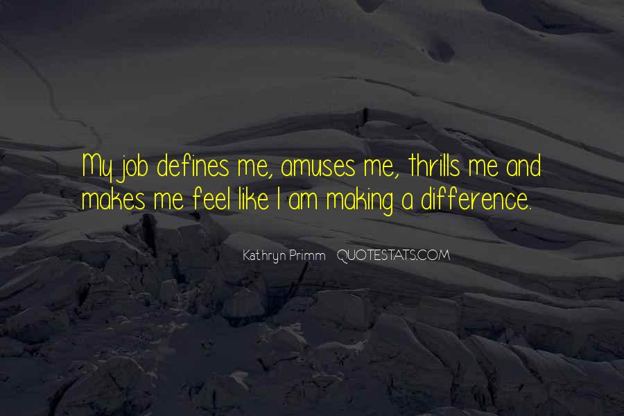 Kathryn Primm Quotes #320207