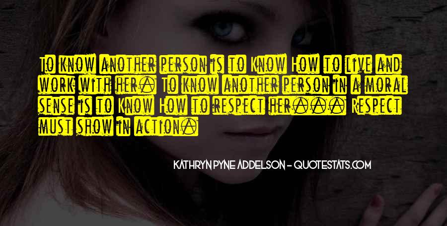 Kathryn Pyne Addelson Quotes #134647