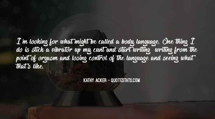 Kathy Acker Quotes #1164336