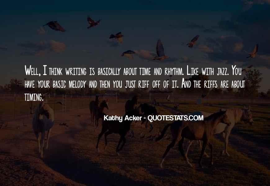 Kathy Acker Quotes #1243812