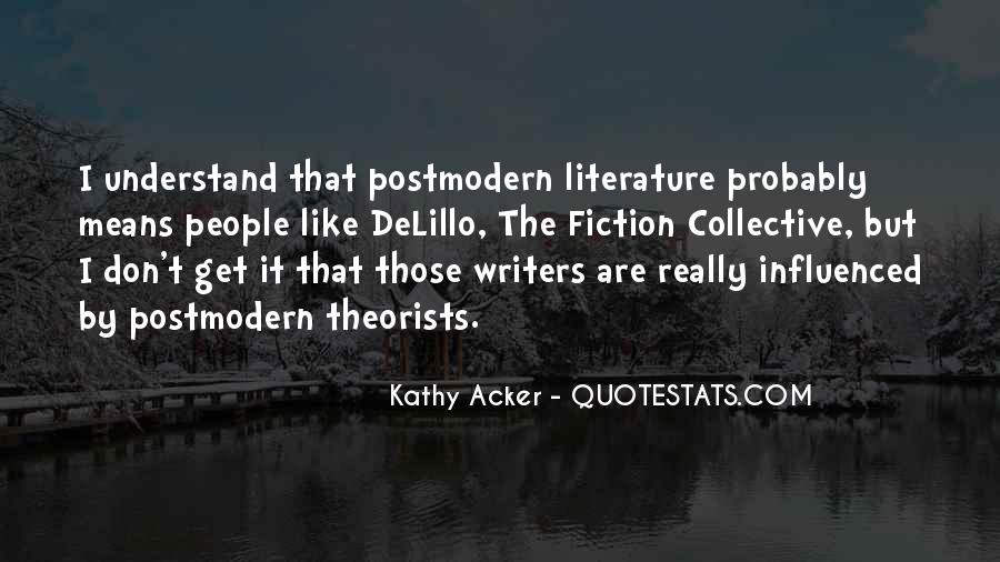 Kathy Acker Quotes #1709512