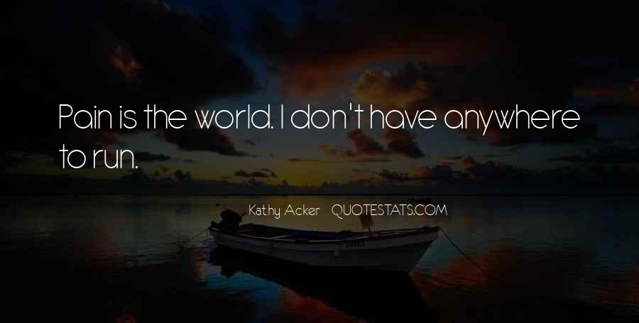 Kathy Acker Quotes #578938