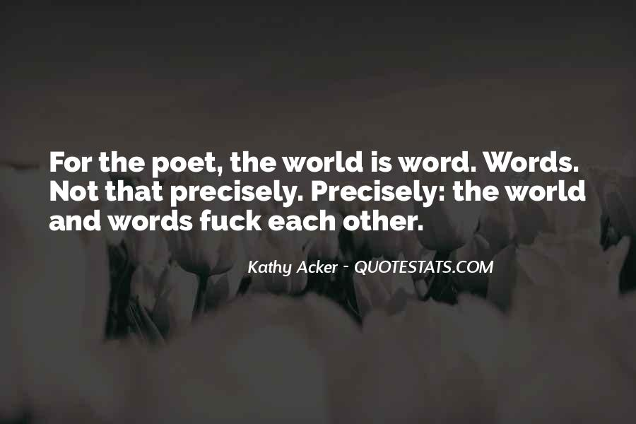 Kathy Acker Quotes #751070