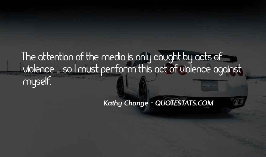 Kathy Change Quotes #221404