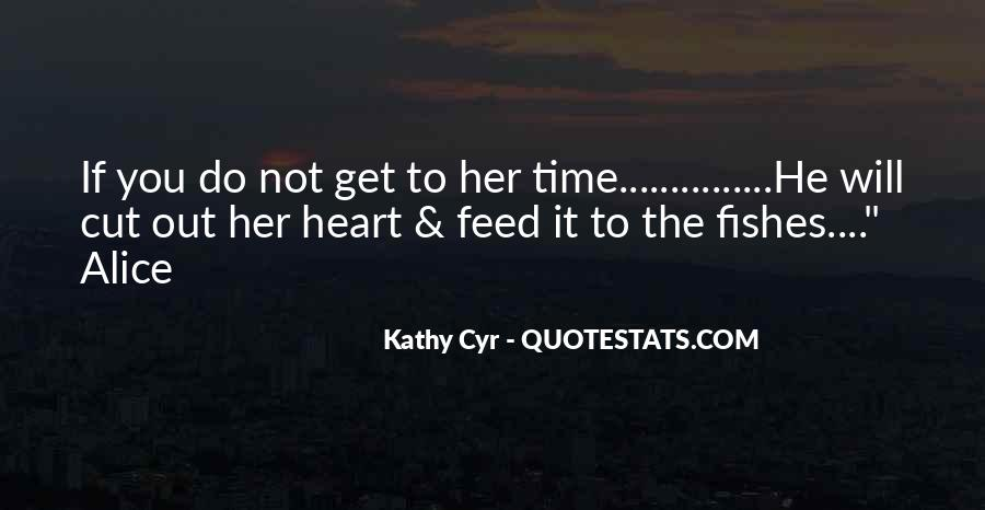 Kathy Cyr Quotes #249408