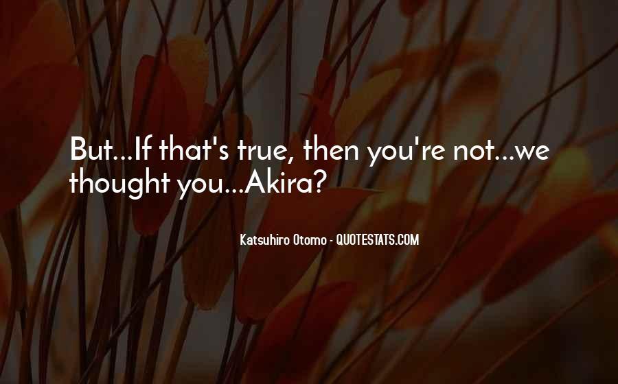 Katsuhiro Otomo Quotes #1506996