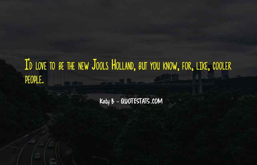 Katy B Quotes #1586000