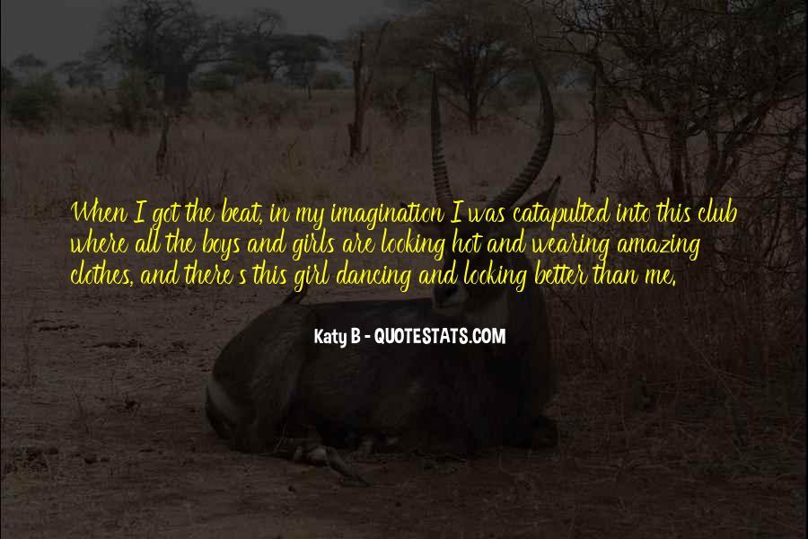 Katy B Quotes #203498