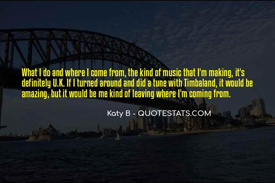 Katy B Quotes #343020