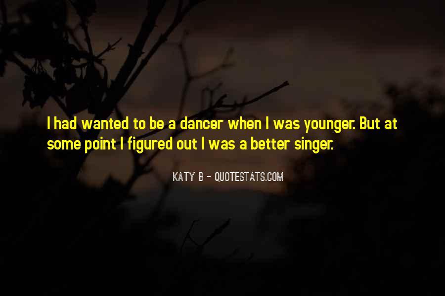 Katy B Quotes #516488