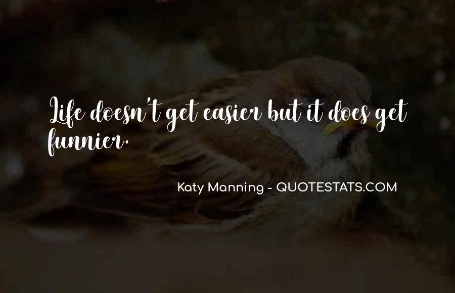 Katy Manning Quotes #1743222