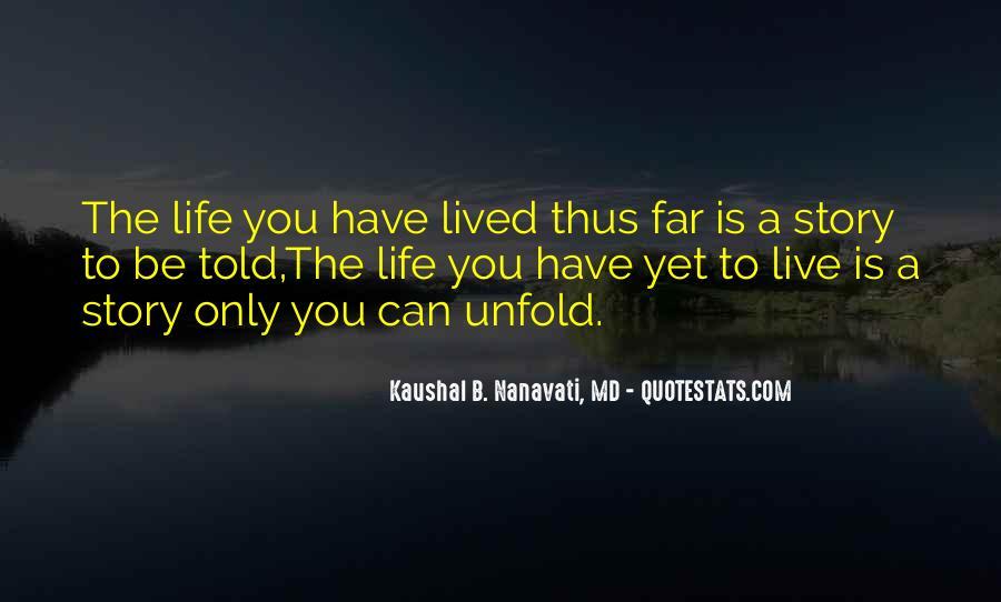 Kaushal B. Nanavati, MD Quotes #1247331