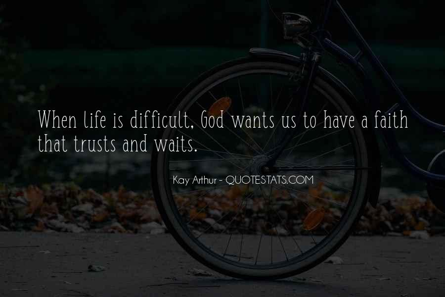 Kay Arthur Quotes #1602198