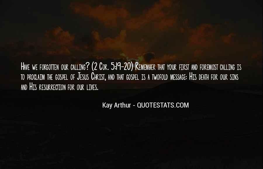 Kay Arthur Quotes #314072
