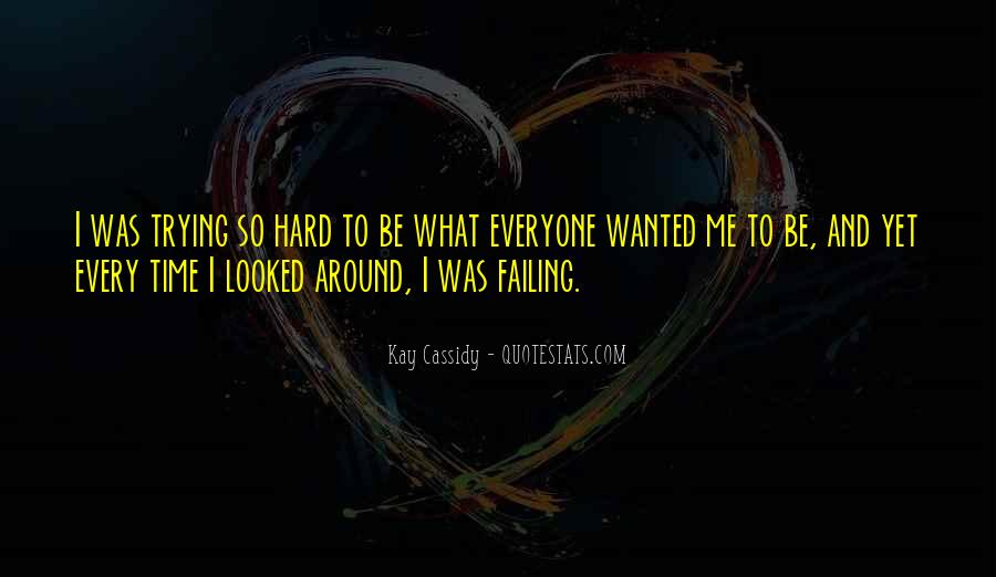 Kay Cassidy Quotes #894678