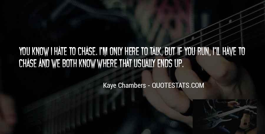 Kaye Chambers Quotes #936019