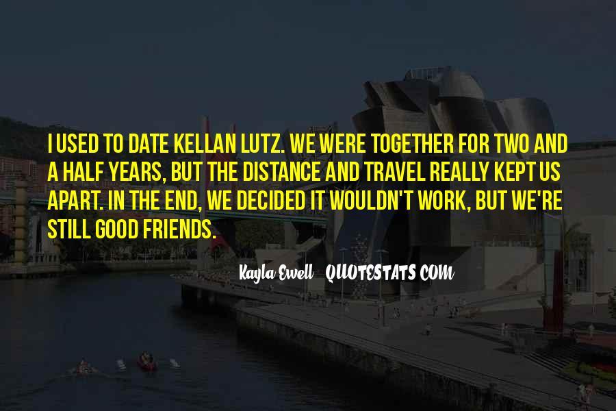 Kayla Ewell Quotes #1549680
