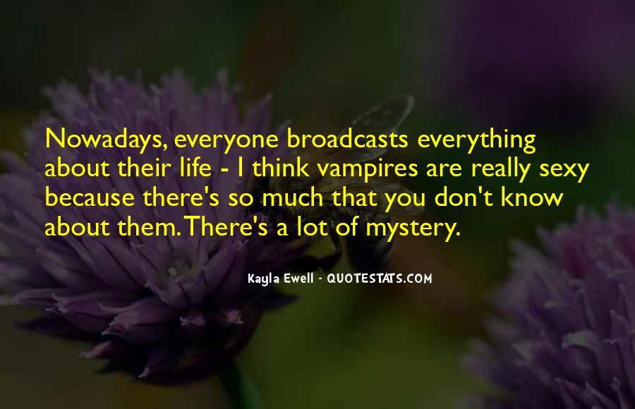 Kayla Ewell Quotes #1845876