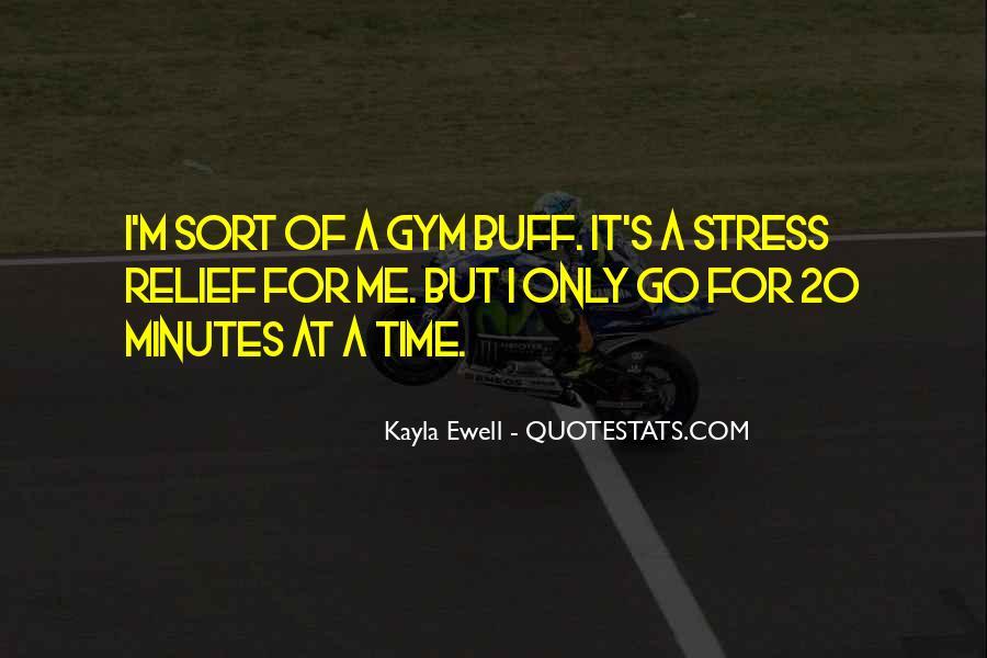 Kayla Ewell Quotes #745904