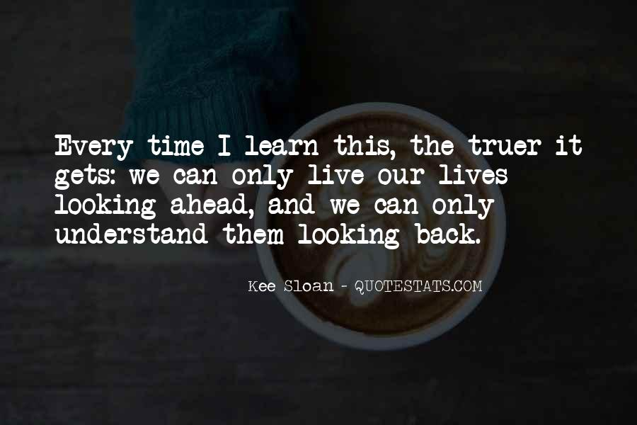 Kee Sloan Quotes #1421794
