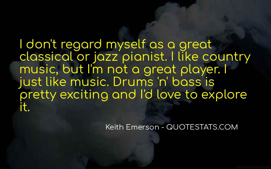 Keith Emerson Quotes #1159110