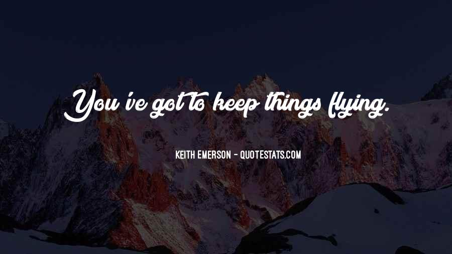 Keith Emerson Quotes #1807541