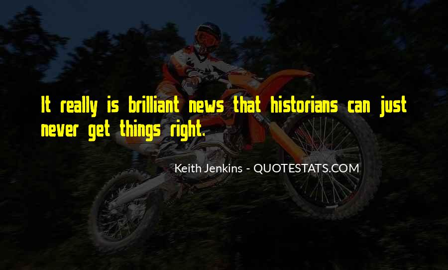 Keith Jenkins Quotes #827460