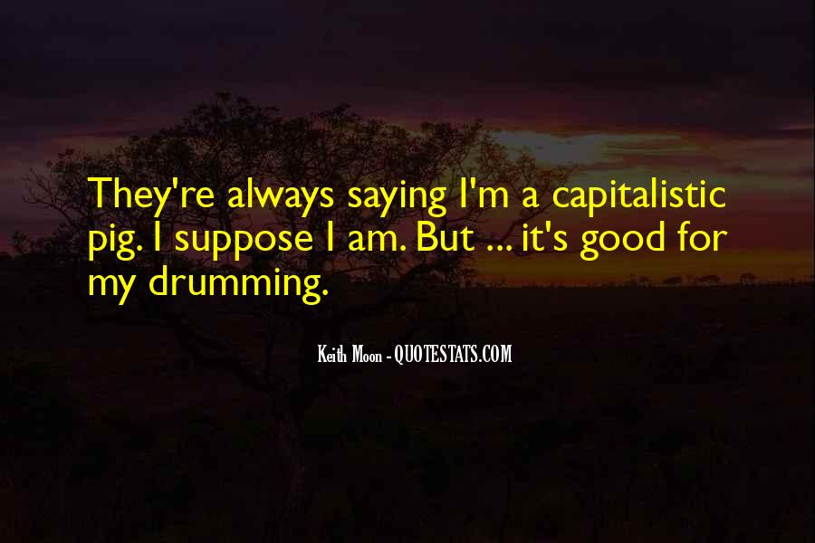 Keith Moon Quotes #1227021