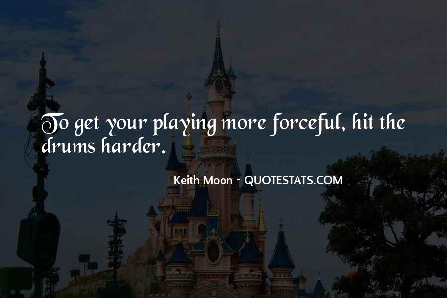 Keith Moon Quotes #1346052