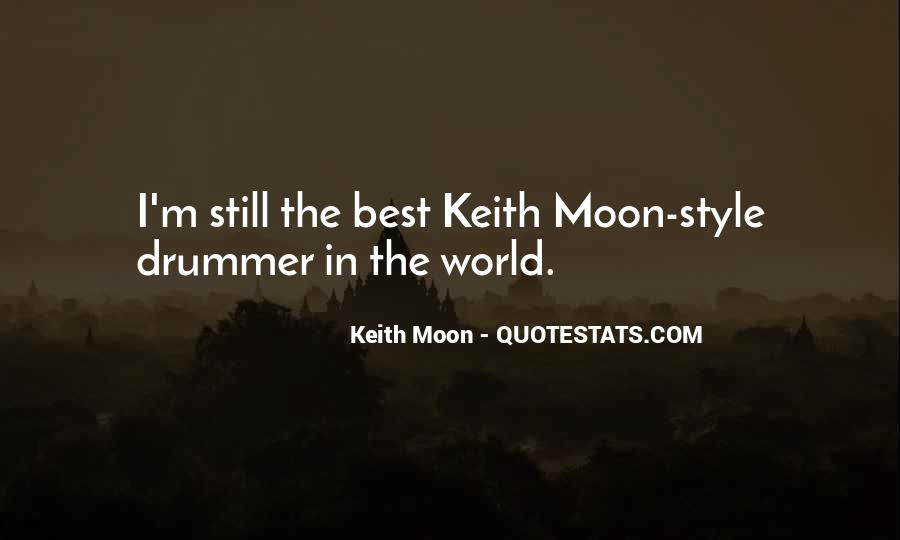 Keith Moon Quotes #1557806
