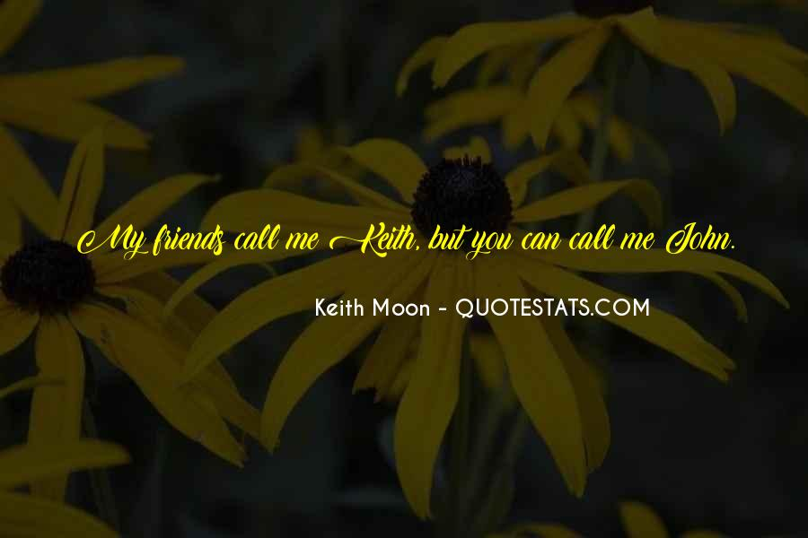 Keith Moon Quotes #433775