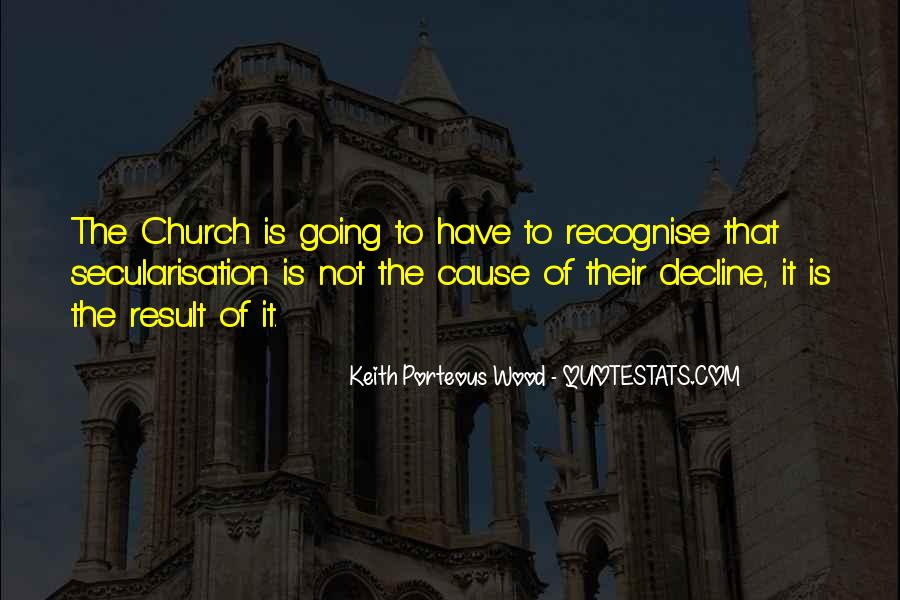 Keith Porteous Wood Quotes #1056040