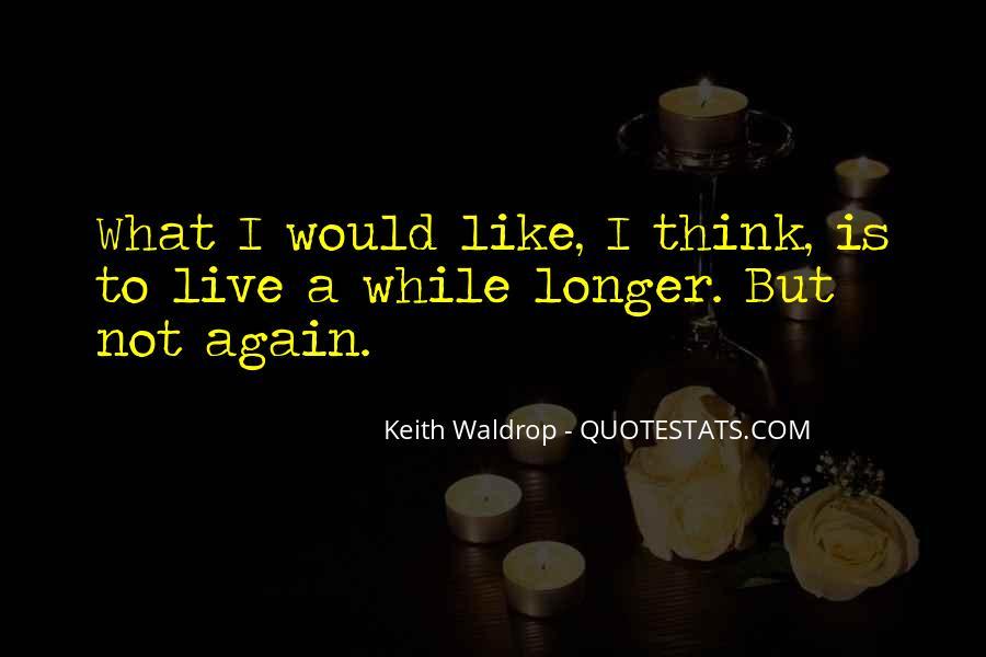 Keith Waldrop Quotes #1452683