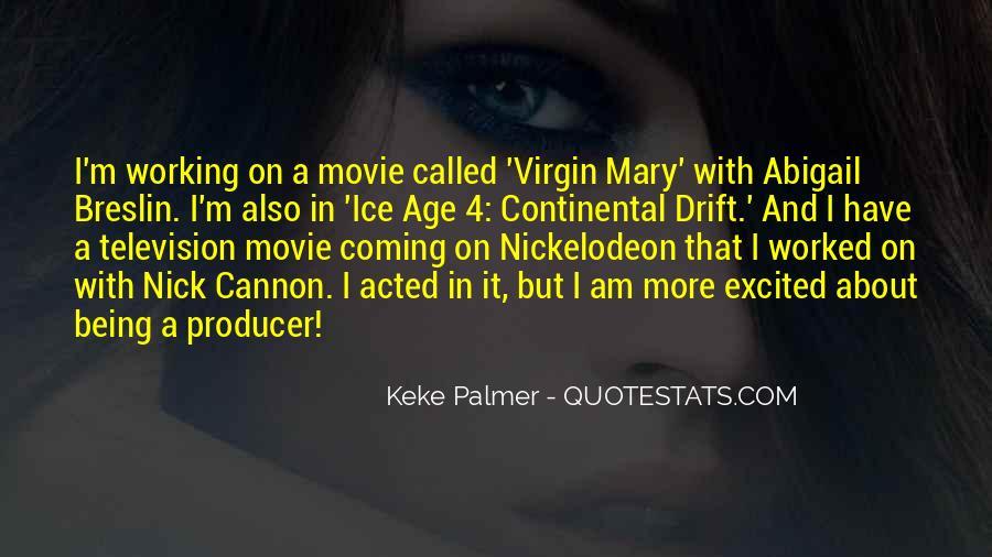 Keke Palmer Quotes #1031009